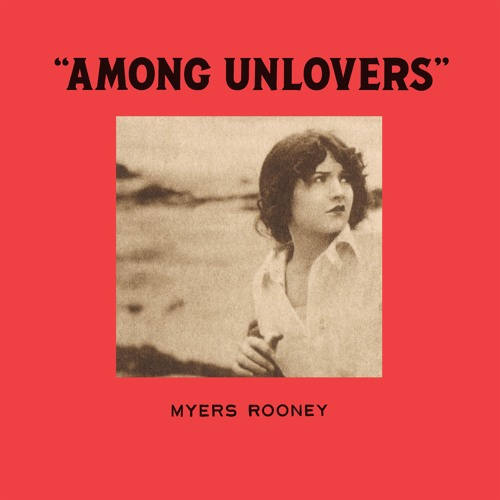 Myers Rooney Among Unlovers artwork faeton music