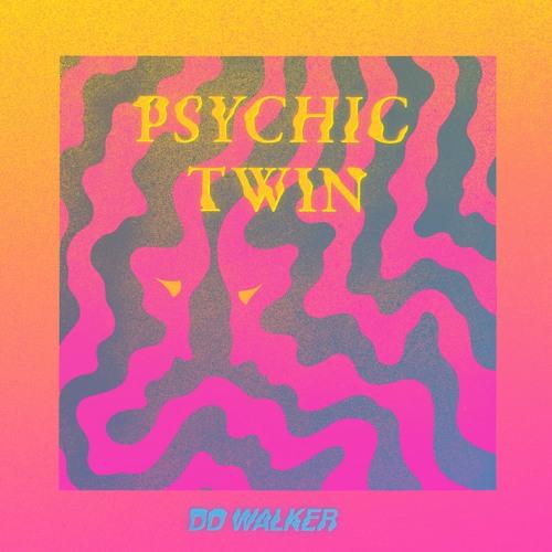 DD WALKER Psychic Twin artwork faeton music