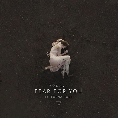 VONAVI - Fear for you feat. Lorna Rose (artwork faeton music)