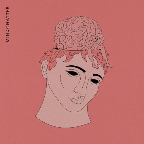 Mindchatter - Just Gonna Exist (artwork faeton music)