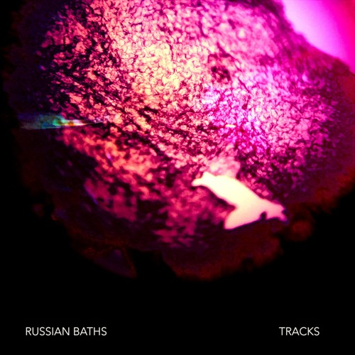 Russian Baths - Tracks (artwork faeton music)
