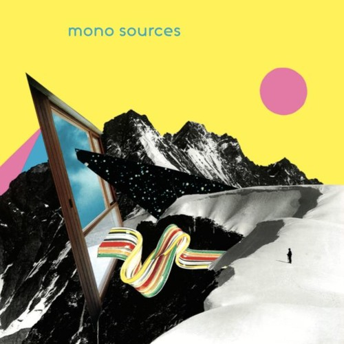 Mono Sources - New In The Old Form (artwork faeton music)