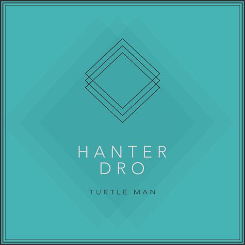 Hanter Dro - Turtle Man (artwork faeton music)