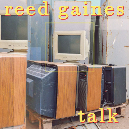 Reed Gaines - Talk (artwork faeton music)