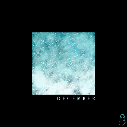 Your Friend, Ghost - December (artwork faeton music)