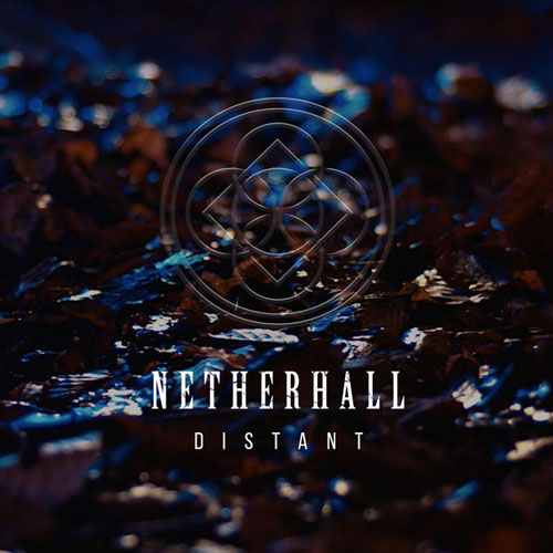 Netherhall - Distant (artwork faeton music)