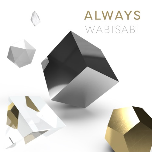 Wabisabi - Always (artwork faeton music)