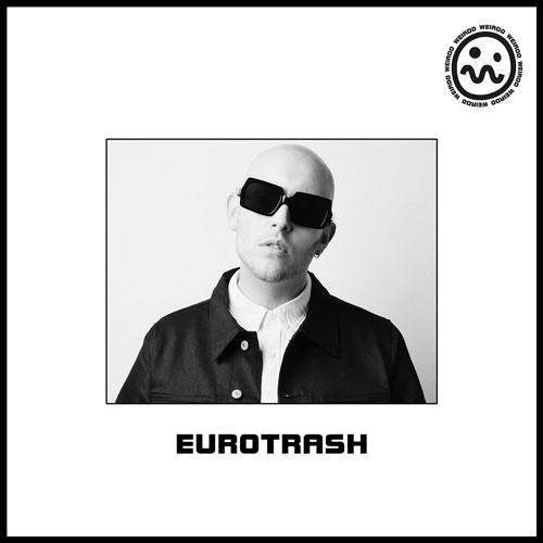 weirdo - eurotrash (artwork faeton music)