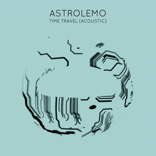 Astrolemo - Time Travel (Acoustic) (artwork faeton music)