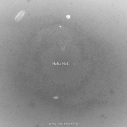 58918012 - Helix Nebula (feat. Nersei Proyas)