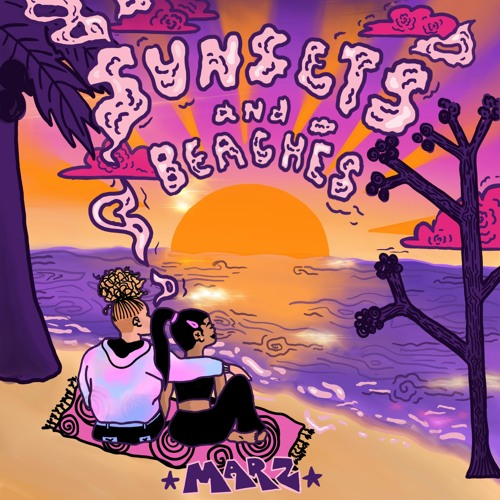 Marz Fay - Sunsets and Beaches (artwork faeton music)