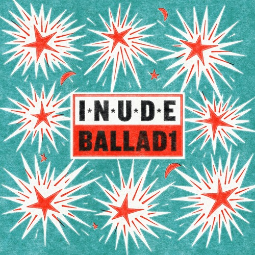 Inude - Ballad1 (artwork faeton music)
