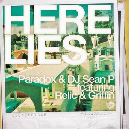 Paradox & DJ Sean P - Here Lies (feat. Relic & Griffin) (artwork faeton music)