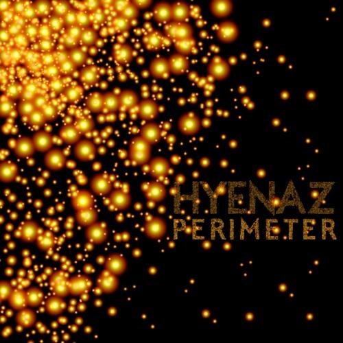 HYENAZ - Perimeter (artwork faeton music)