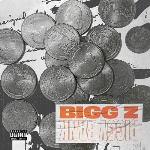 Bigg Z - Piggy Bank (artwork faeton music)