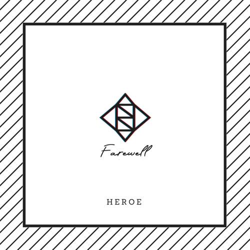 Heroe - Farewell (artwork faeton music)